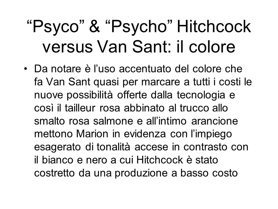 Psyco & Psycho Hitchcock versus Van Sant: il colore