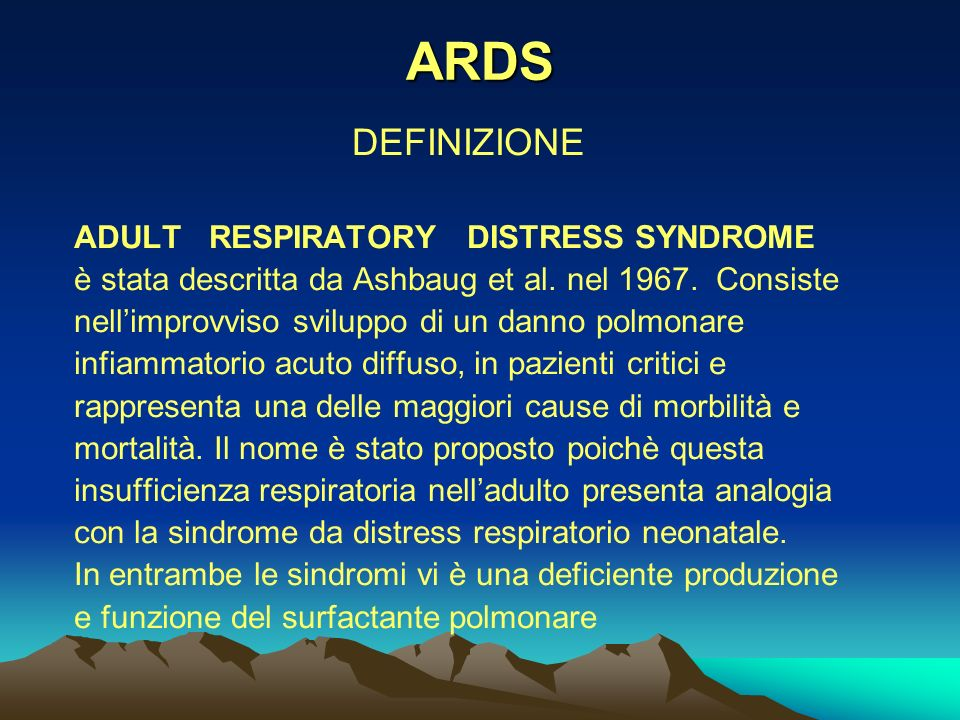 ARDS DEFINIZIONE ADULT RESPIRATORY DISTRESS SYNDROME