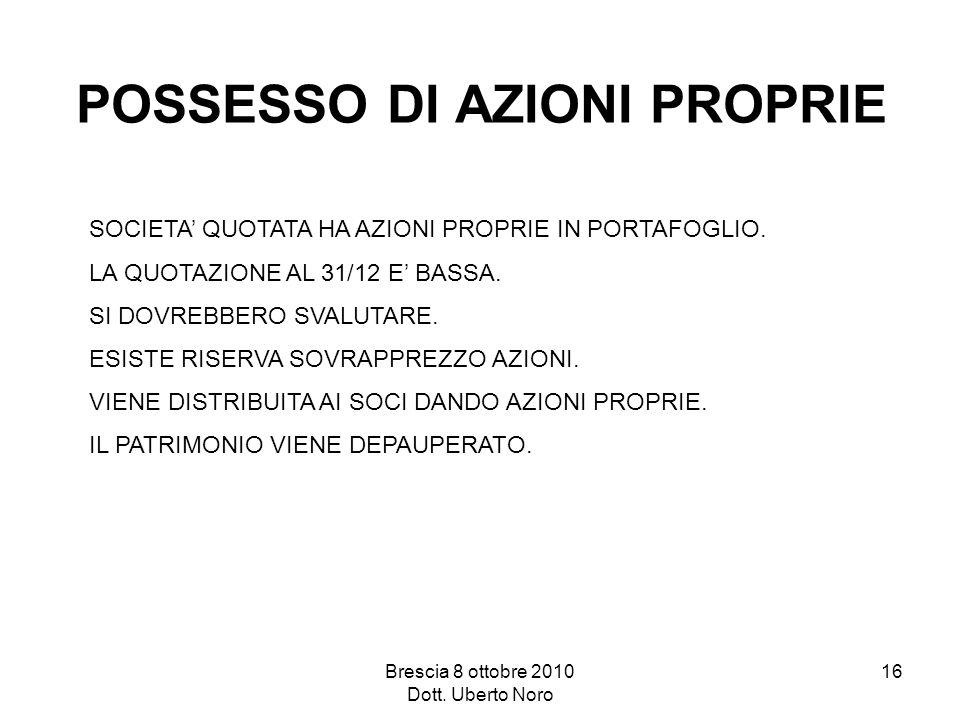 POSSESSO DI AZIONI PROPRIE
