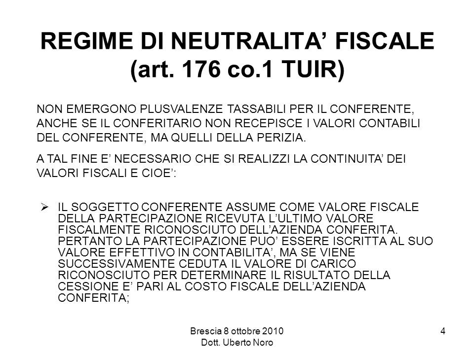 REGIME DI NEUTRALITA' FISCALE (art. 176 co.1 TUIR)