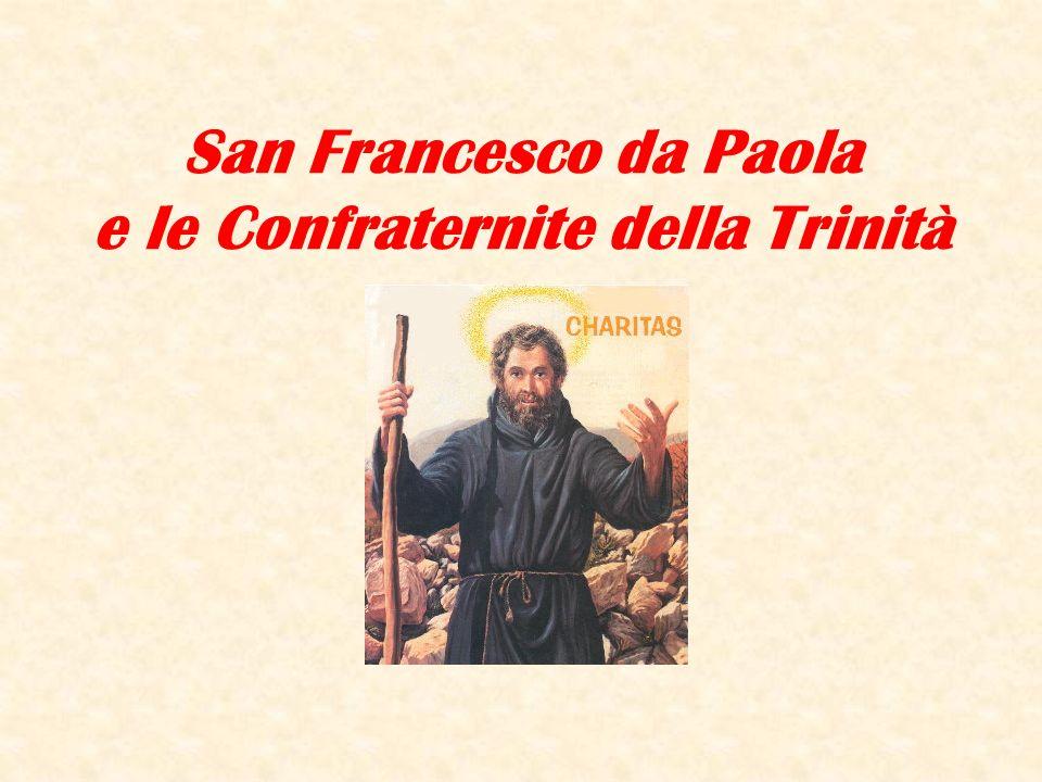 San Francesco da Paola e le Confraternite della Trinità