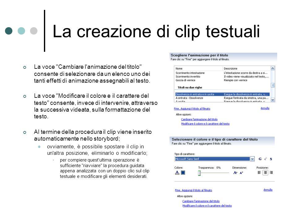 La creazione di clip testuali