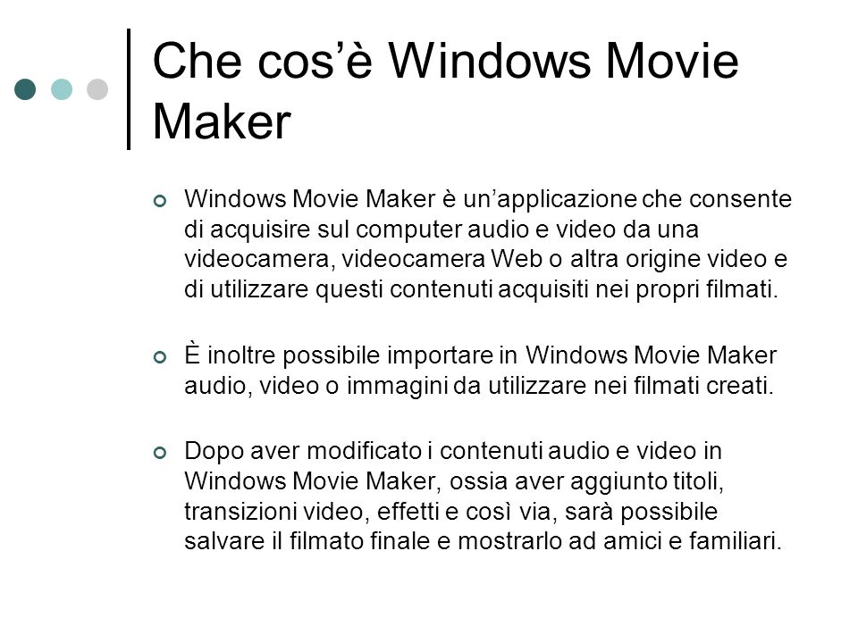 Che cos'è Windows Movie Maker