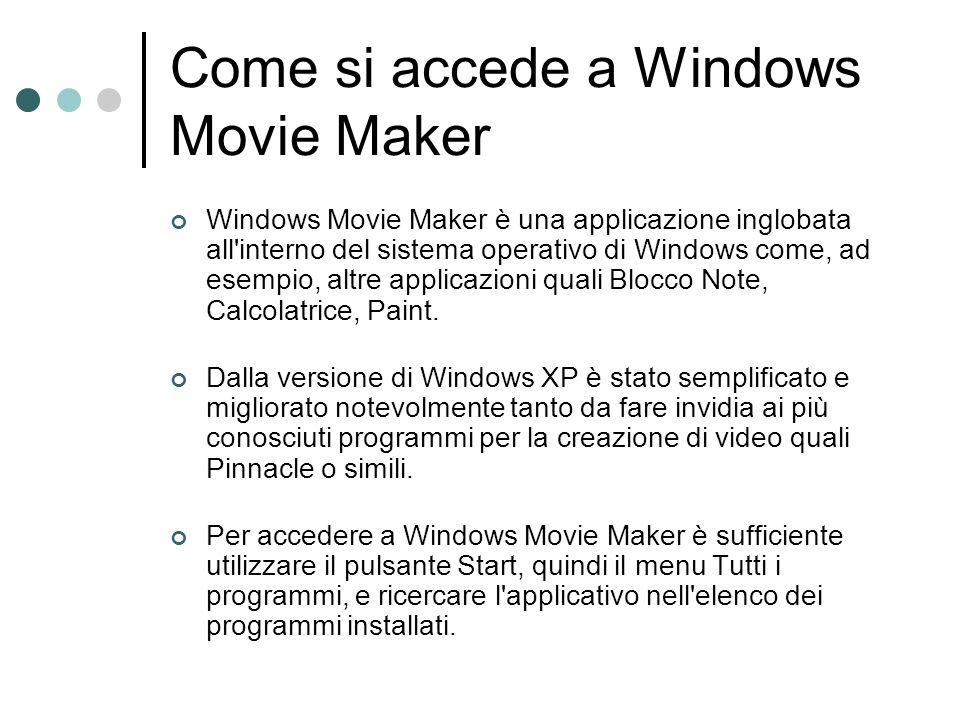 Come si accede a Windows Movie Maker