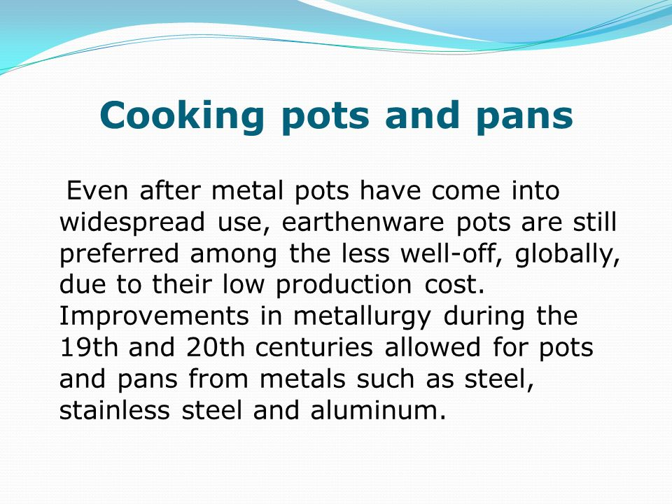 Cooking pots and pans