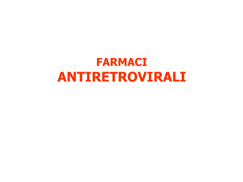 FARMACI ANTIRETROVIRALI