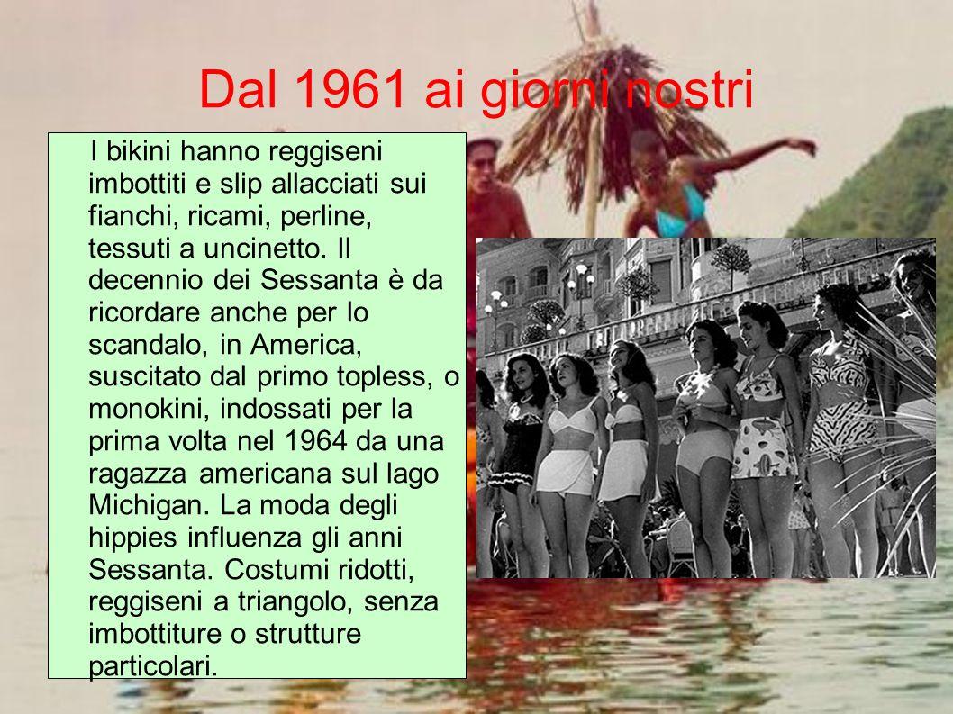 Dal 1961 ai giorni nostri