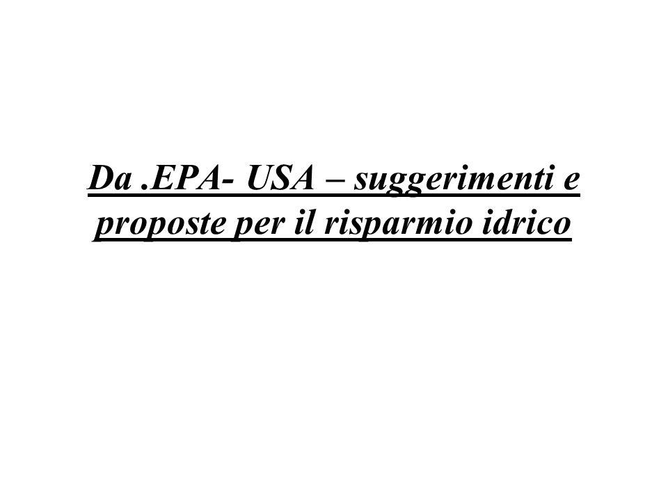 Da .EPA- USA – suggerimenti e proposte per il risparmio idrico