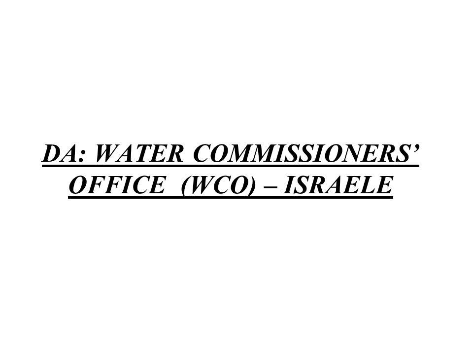 DA: WATER COMMISSIONERS' OFFICE (WCO) – ISRAELE
