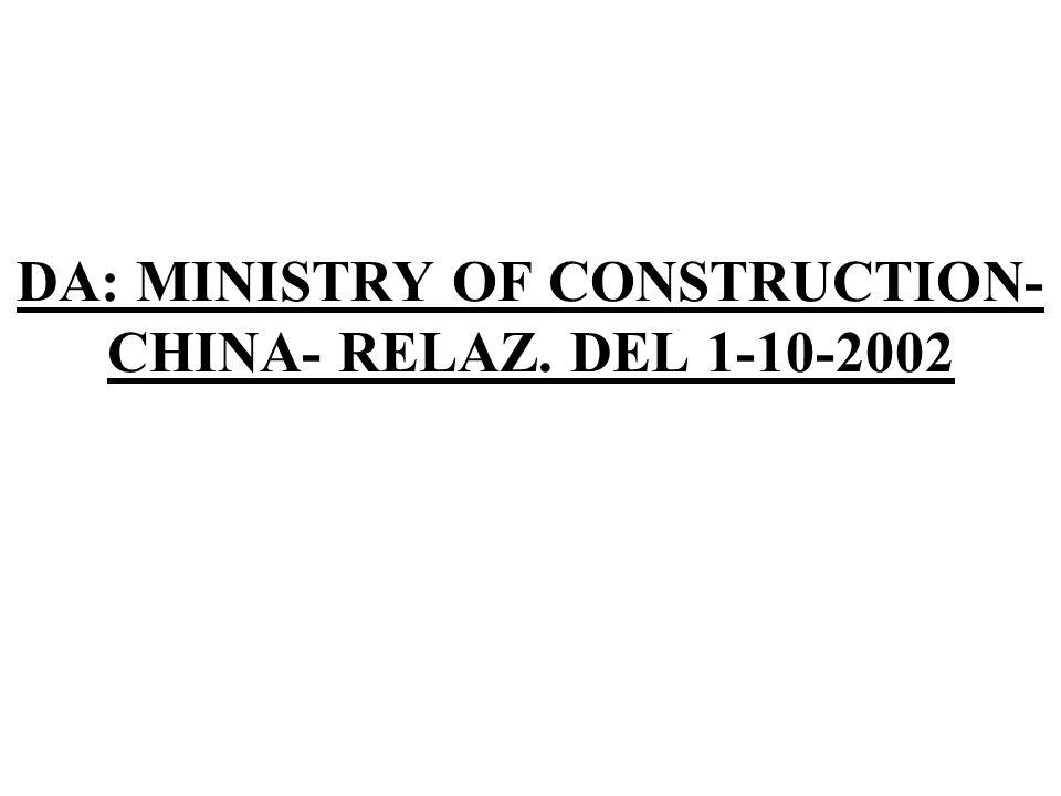 DA: MINISTRY OF CONSTRUCTION- CHINA- RELAZ. DEL 1-10-2002