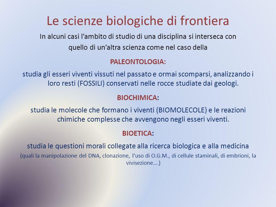 Le scienze biologiche di frontiera