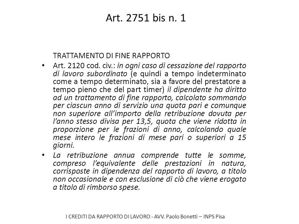 Art. 2751 bis n. 1 TRATTAMENTO DI FINE RAPPORTO