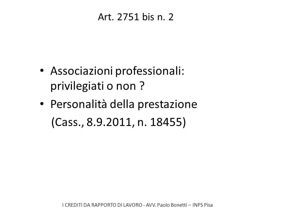 Associazioni professionali: privilegiati o non