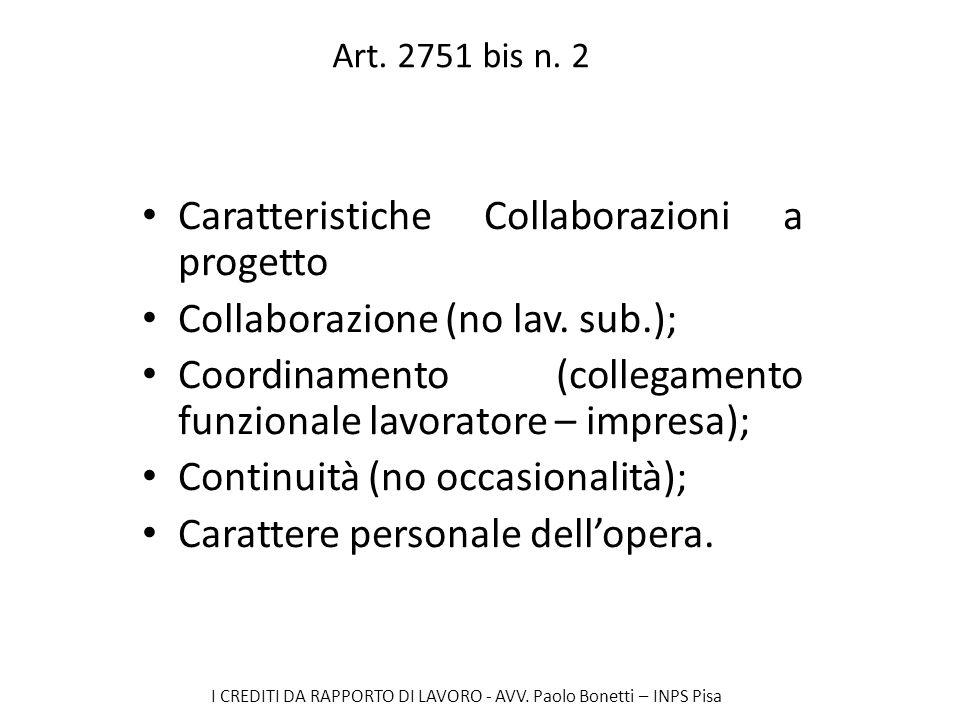 Caratteristiche Collaborazioni a progetto