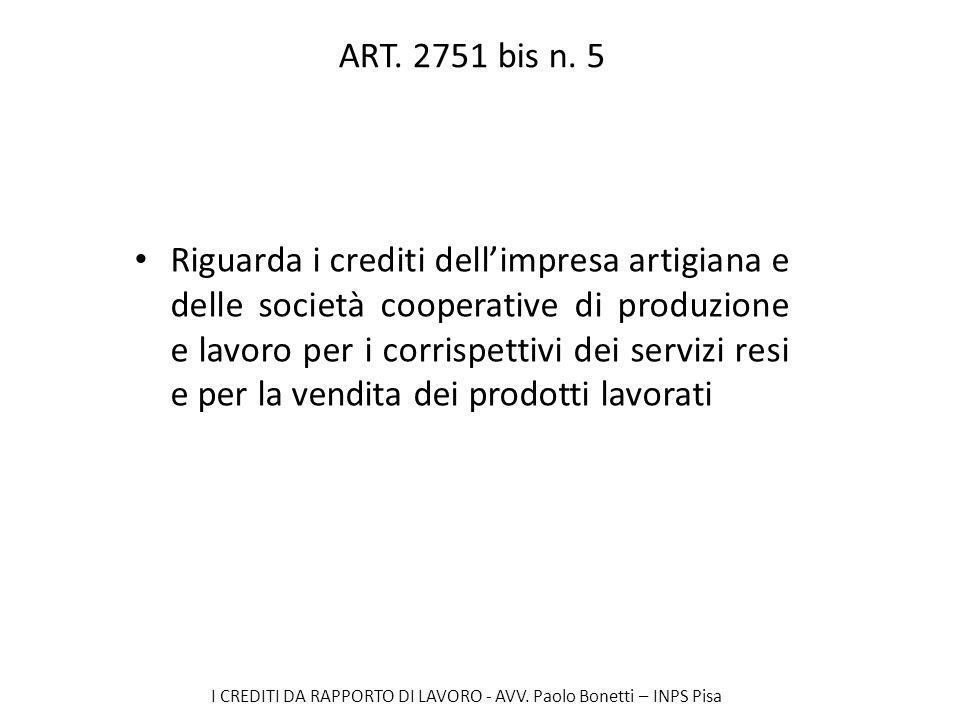 ART. 2751 bis n. 5