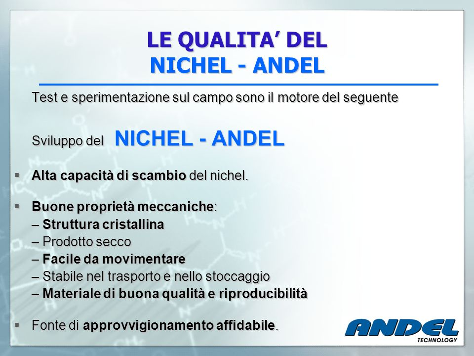 LE QUALITA' DEL NICHEL - ANDEL