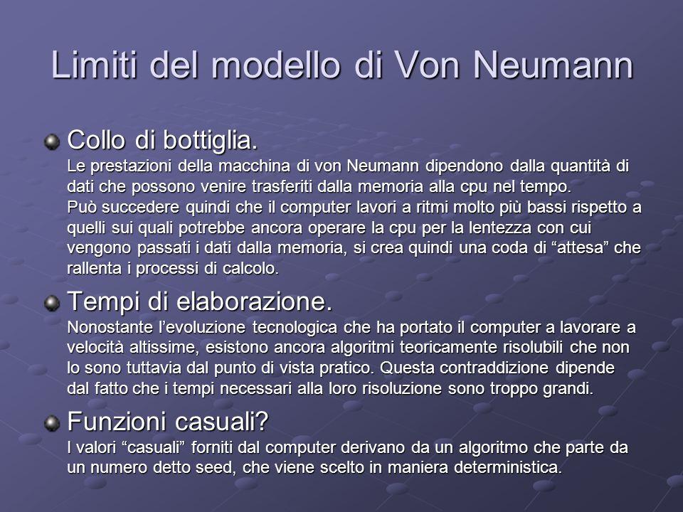 Limiti del modello di Von Neumann