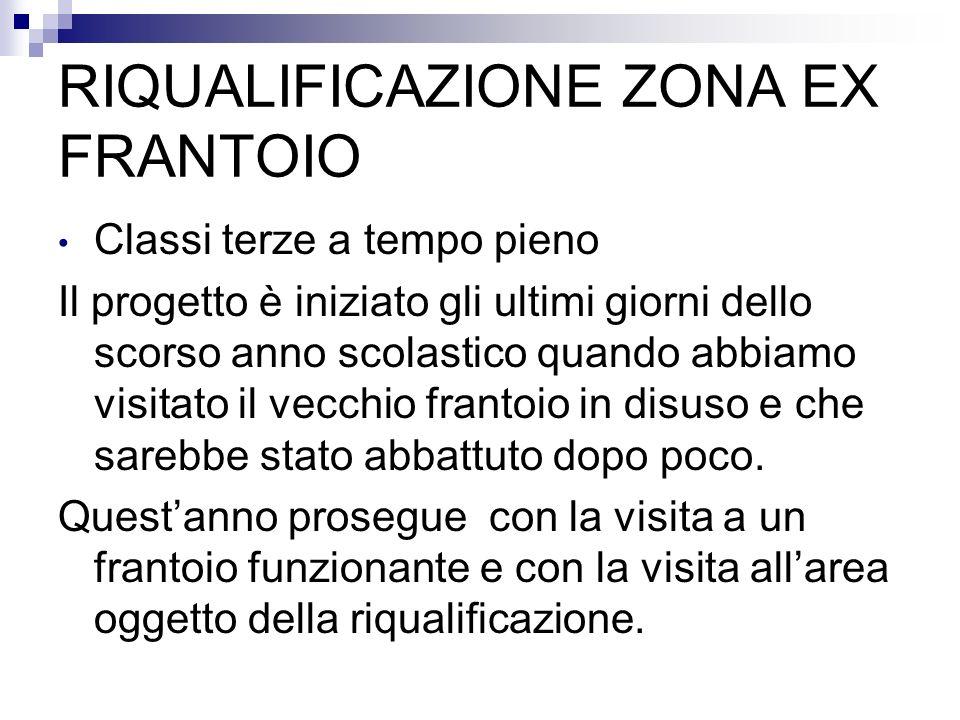 RIQUALIFICAZIONE ZONA EX FRANTOIO