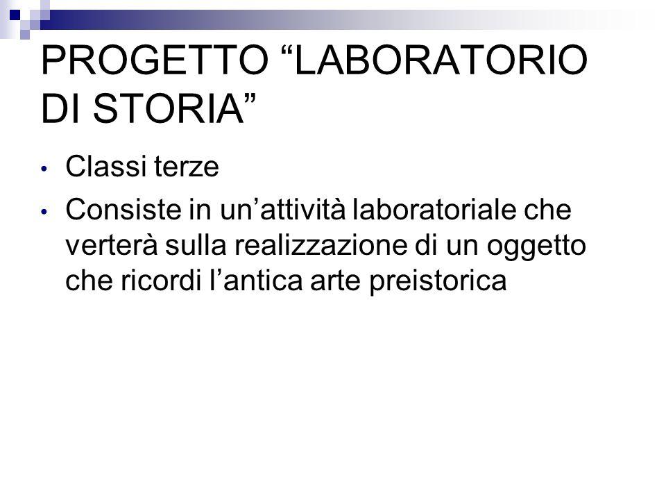 PROGETTO LABORATORIO DI STORIA