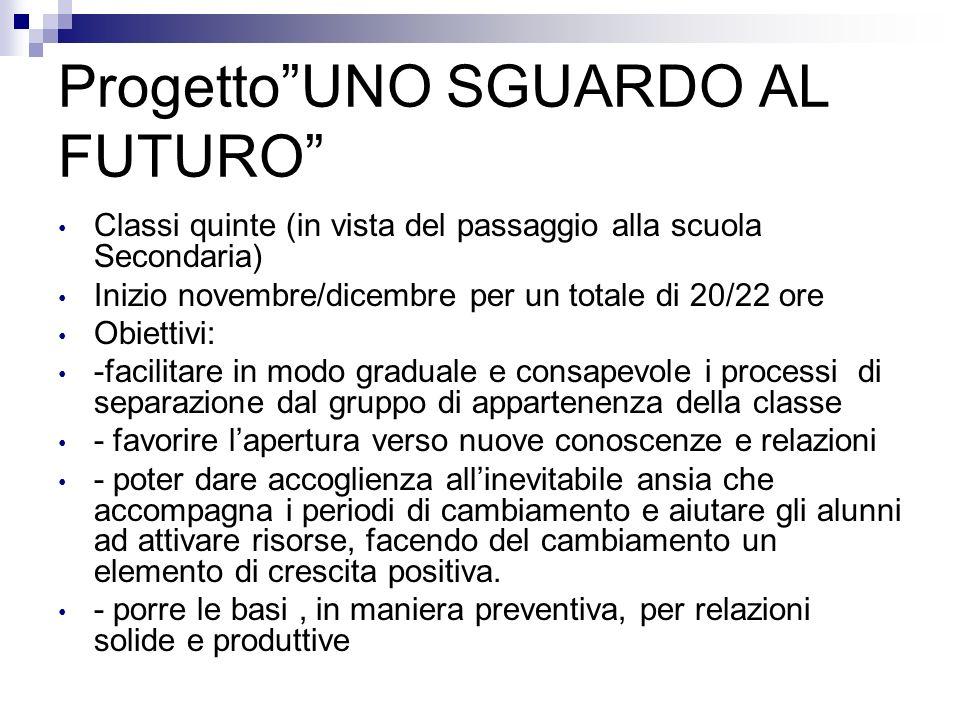 Progetto UNO SGUARDO AL FUTURO