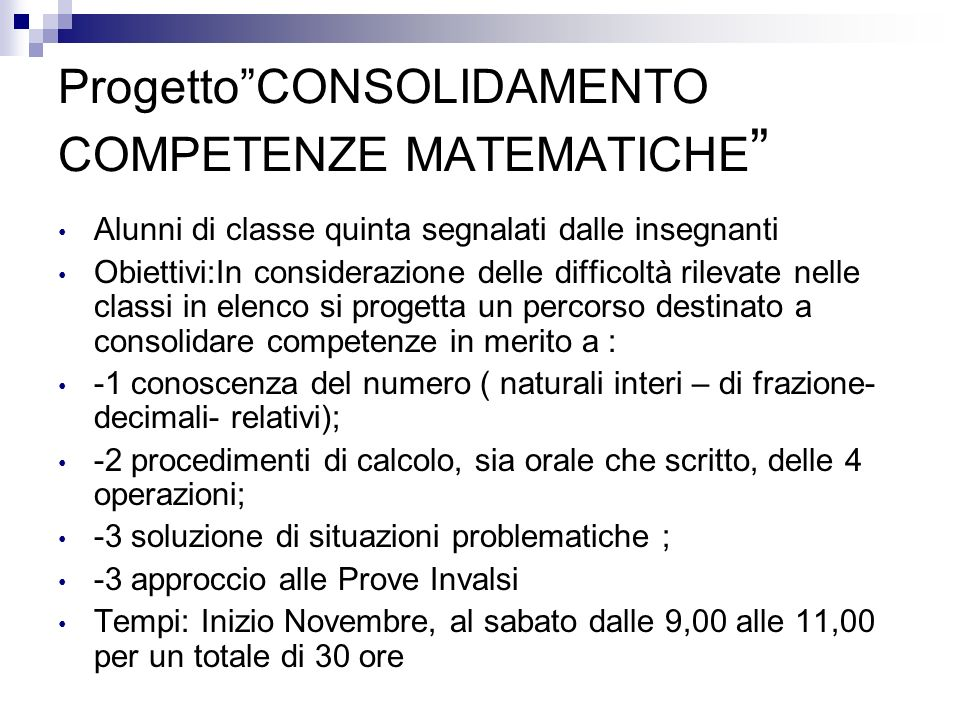 Progetto CONSOLIDAMENTO COMPETENZE MATEMATICHE