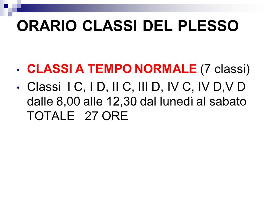 ORARIO CLASSI DEL PLESSO