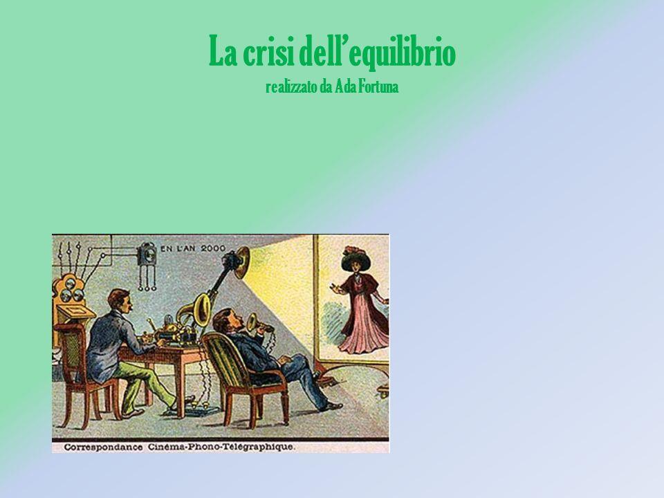La crisi dell'equilibrio realizzato da Ada Fortuna