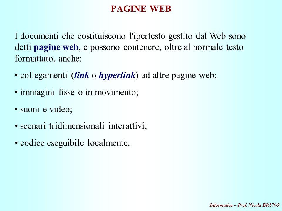 collegamenti (link o hyperlink) ad altre pagine web;