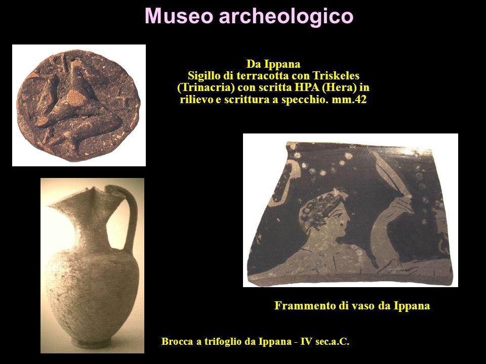 Frammento di vaso da Ippana Brocca a trifoglio da Ippana - IV sec.a.C.