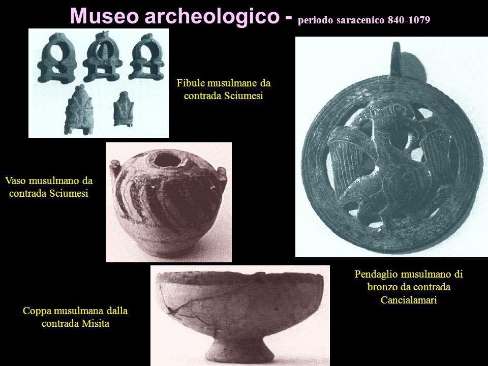 Museo archeologico - periodo saracenico 840-1079