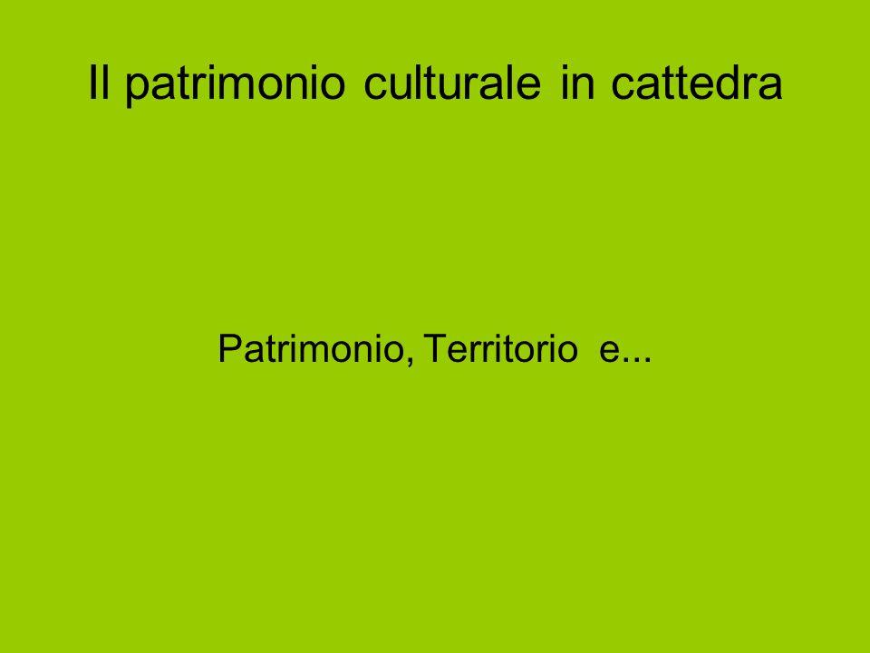 Il patrimonio culturale in cattedra