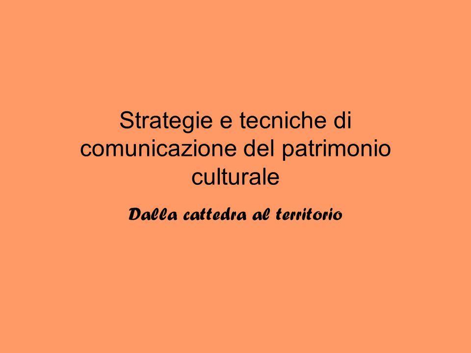 Strategie e tecniche di comunicazione del patrimonio culturale