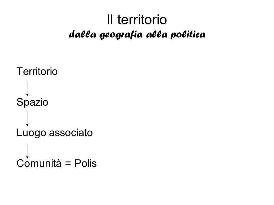 Il territorio dalla geografia alla politica