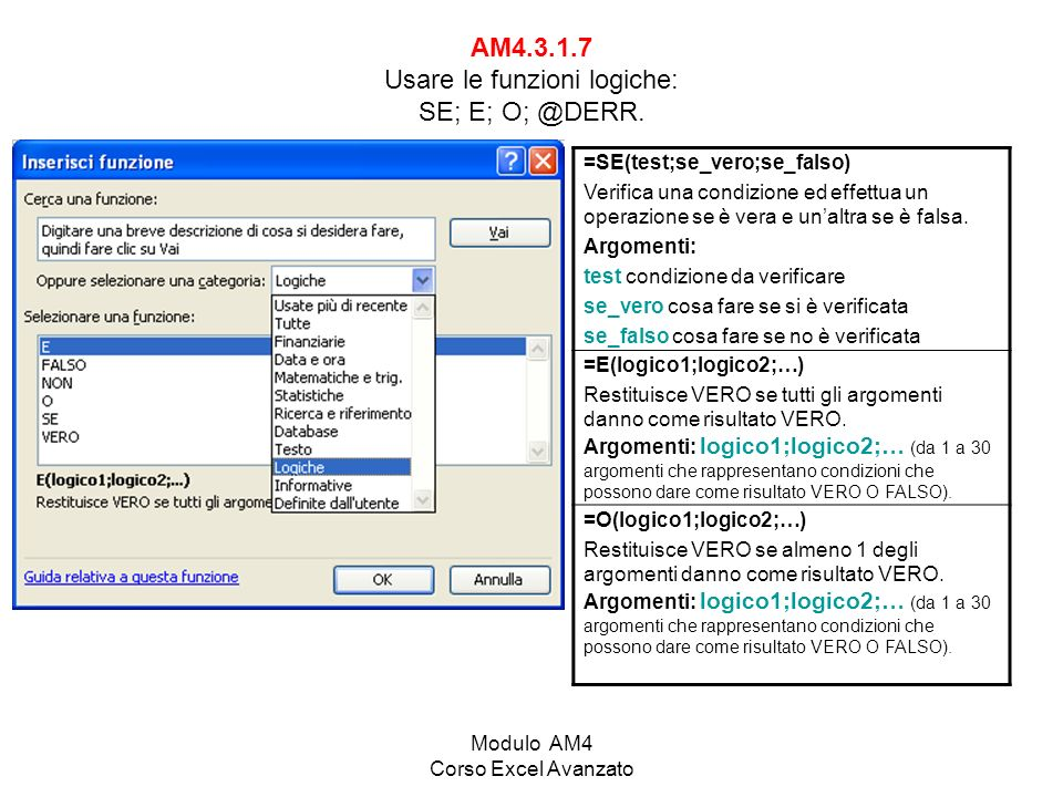 AM4.3.1.7 Usare le funzioni logiche: SE; E; O; @DERR.