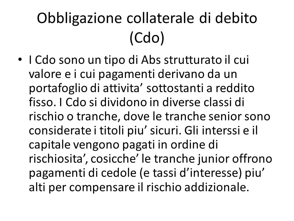 Obbligazione collaterale di debito (Cdo)