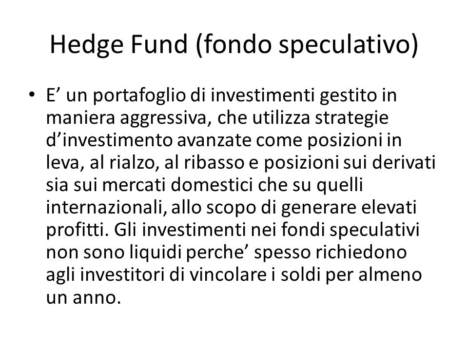 Hedge Fund (fondo speculativo)
