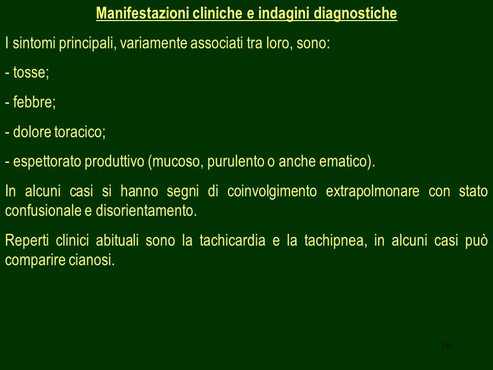 Manifestazioni cliniche e indagini diagnostiche