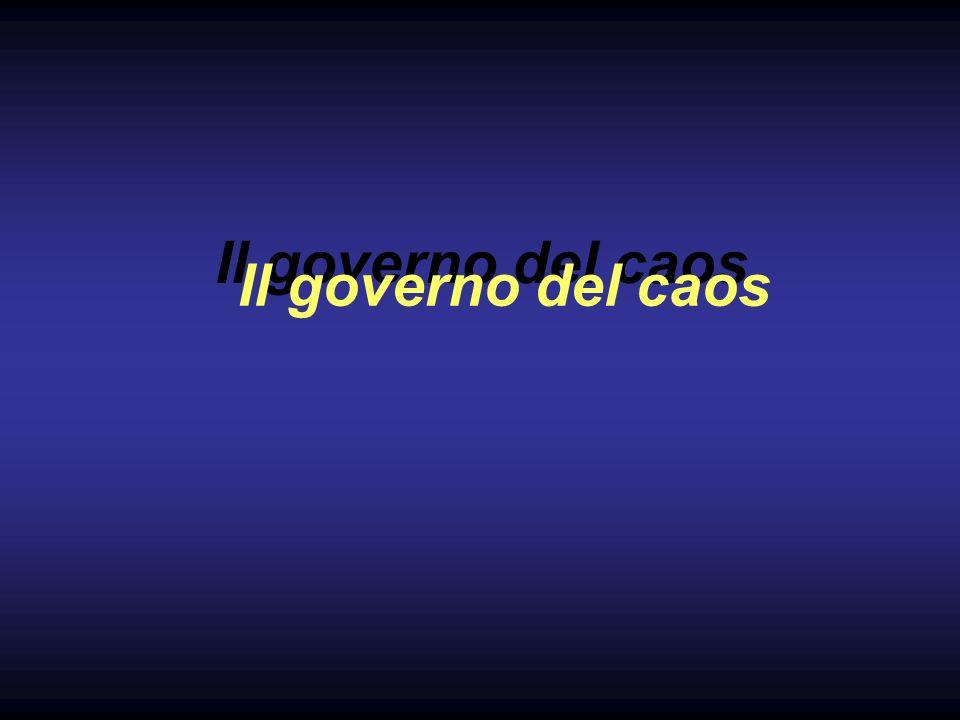 Il governo del caos Il governo del caos