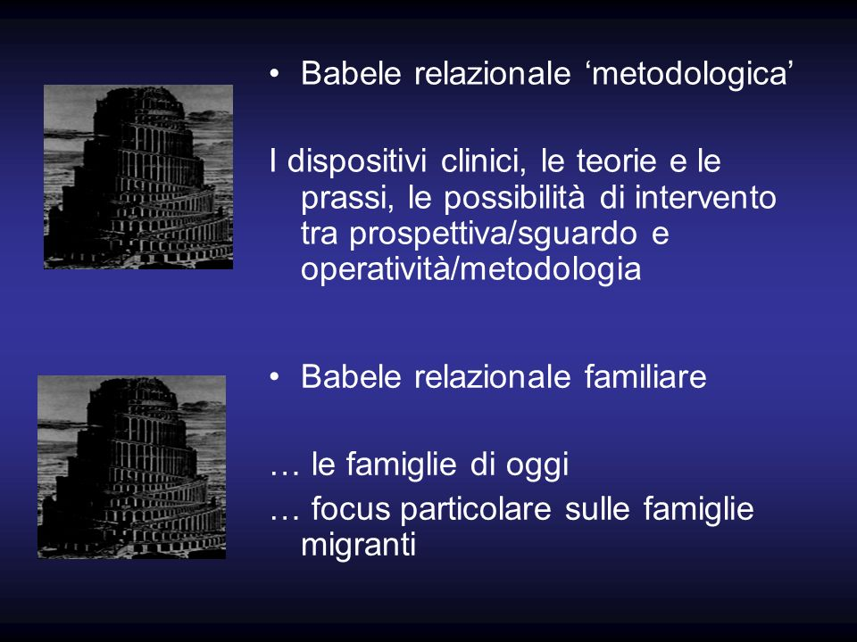 Babele relazionale 'metodologica'