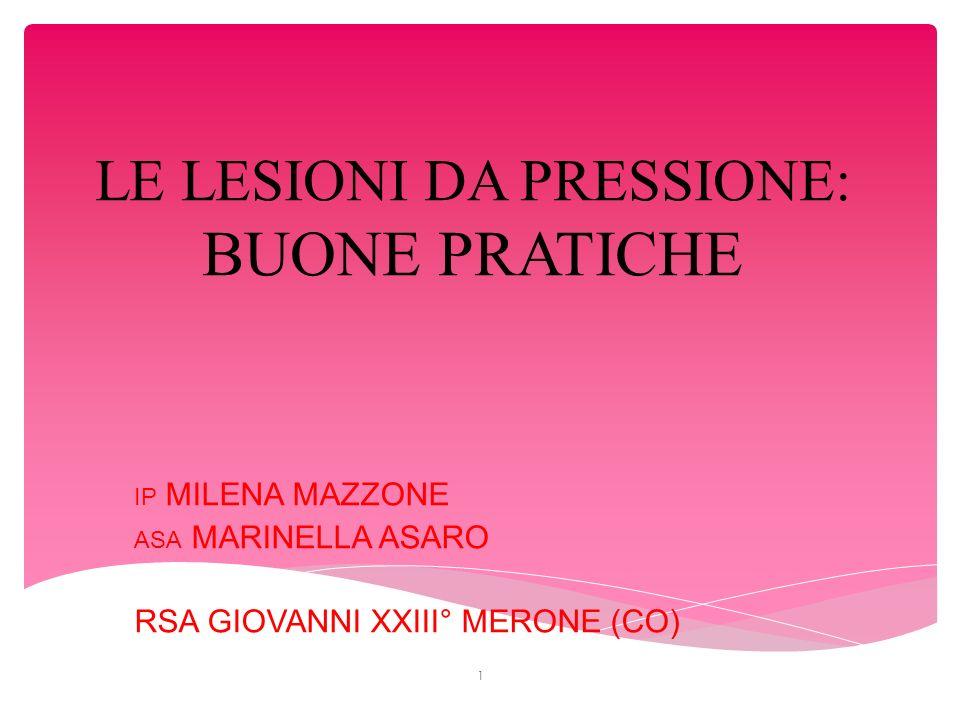 LE LESIONI DA PRESSIONE: BUONE PRATICHE