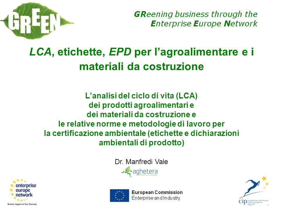 LCA, etichette, EPD per l'agroalimentare e i materiali da costruzione
