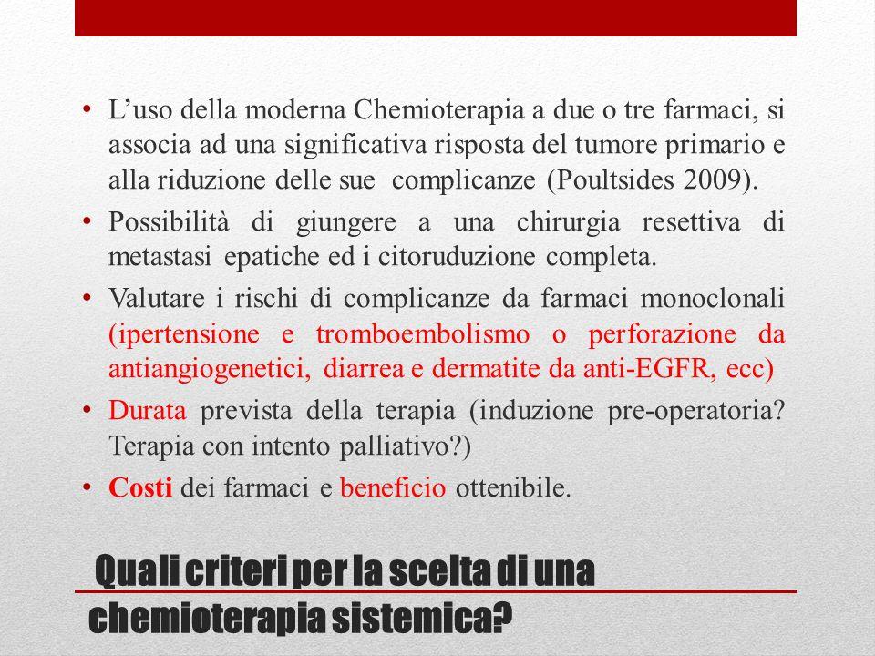 Quali criteri per la scelta di una chemioterapia sistemica