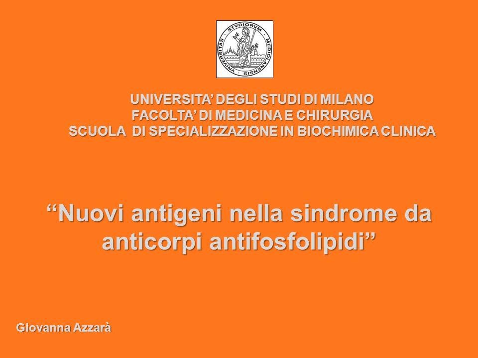 Nuovi antigeni nella sindrome da anticorpi antifosfolipidi