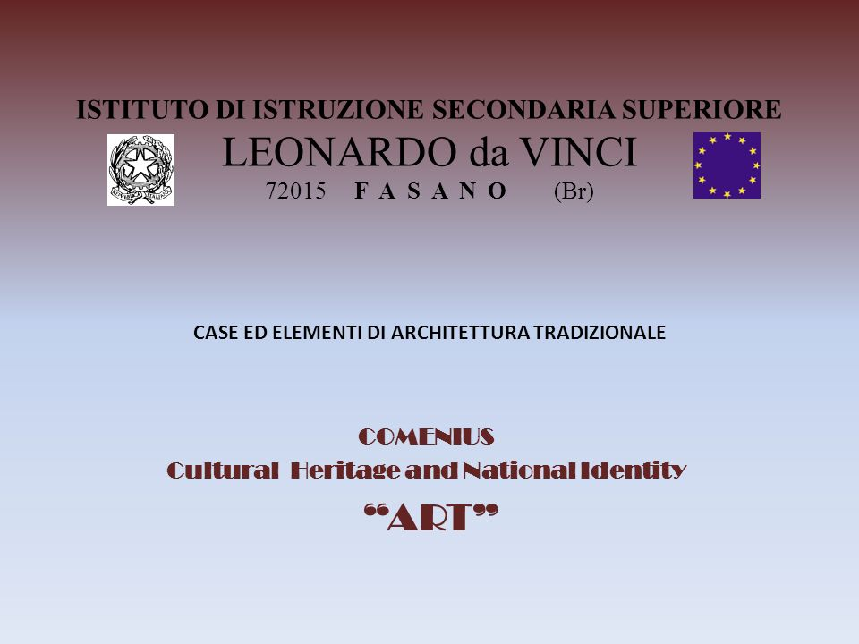 COMENIUS Cultural Heritage and National Identity ART