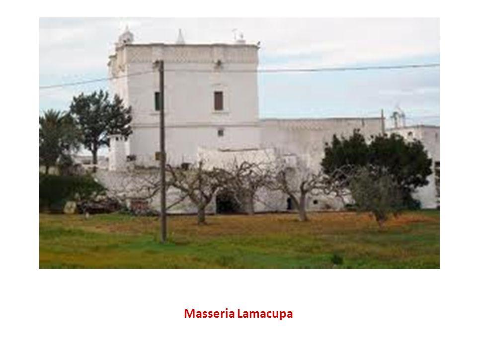 Masseria Lamacupa