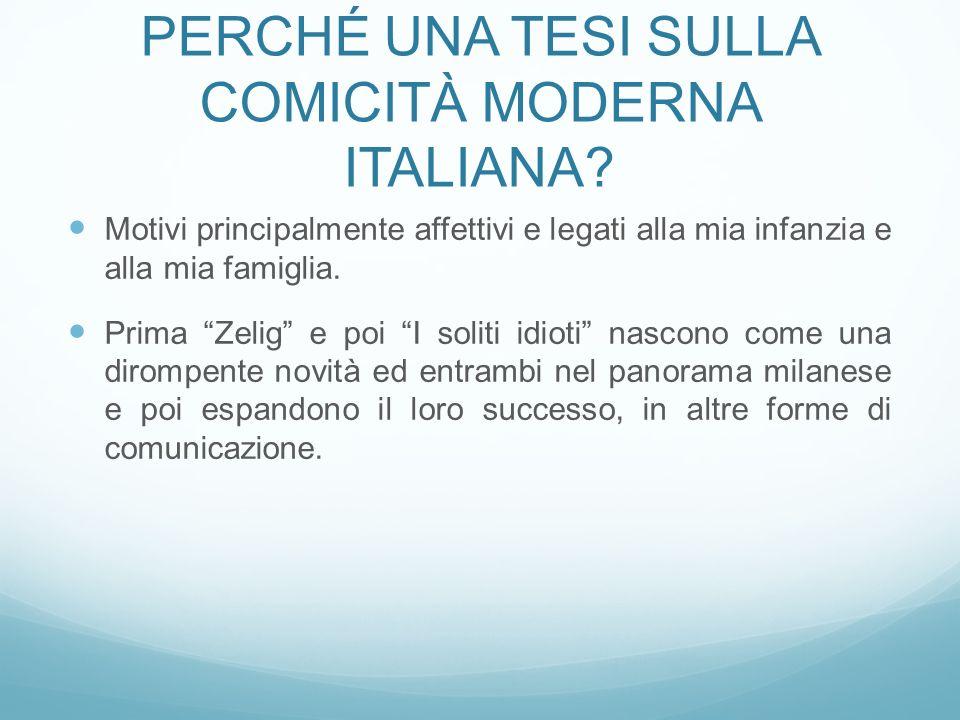 Perché una tesi sulla comicità Moderna italiana