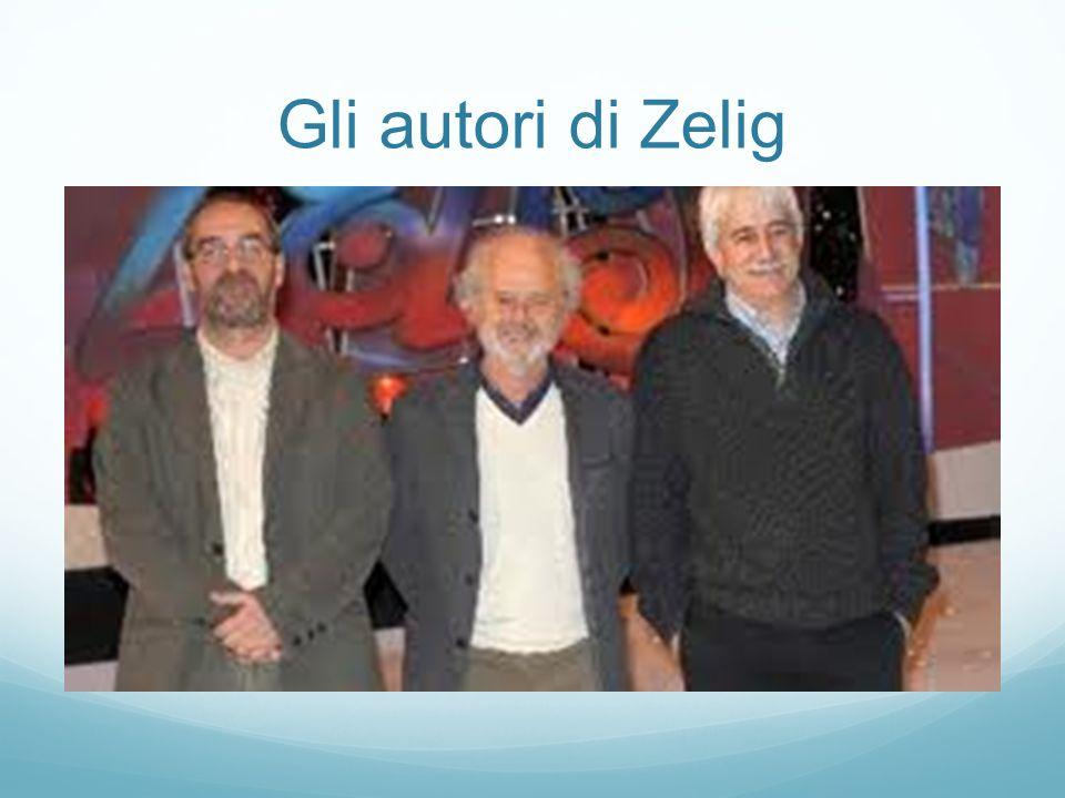 Gli autori di Zelig