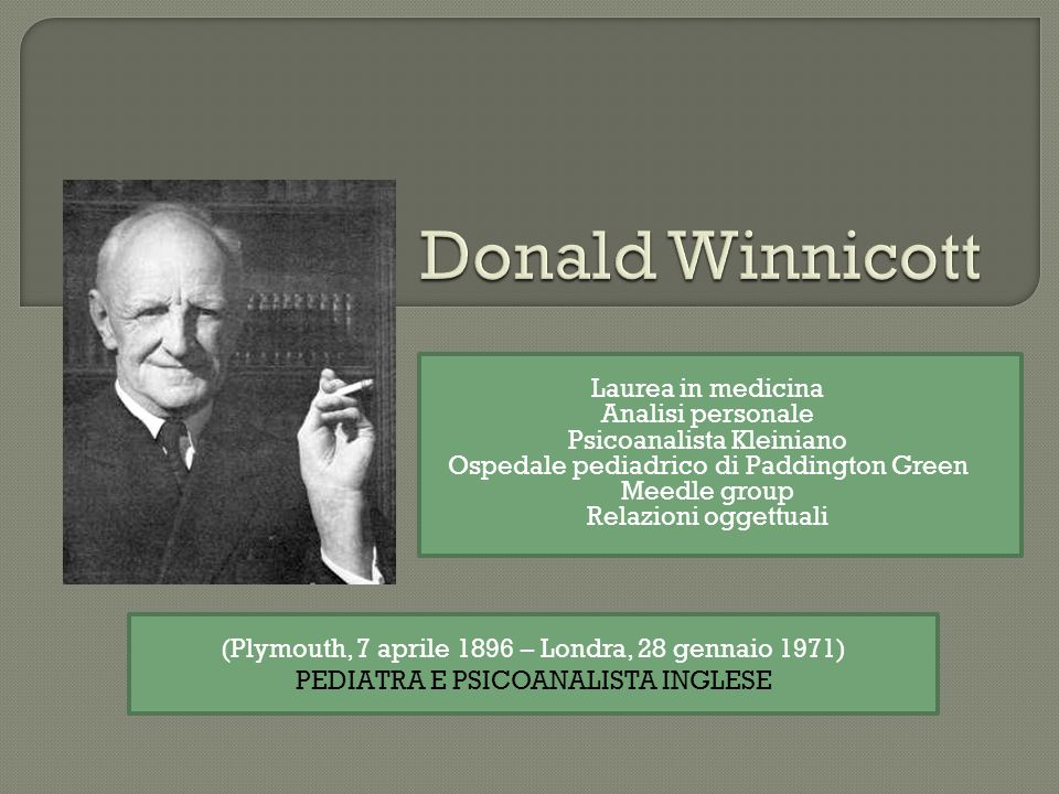 Donald Winnicott Laurea in medicina Analisi personale