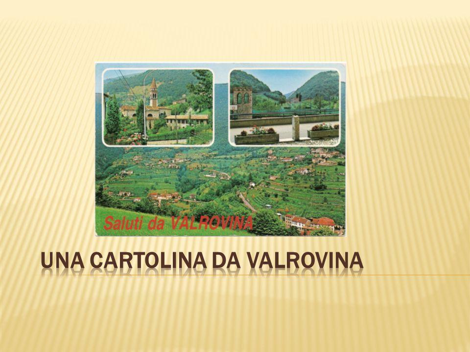 Una cartolina da Valrovina
