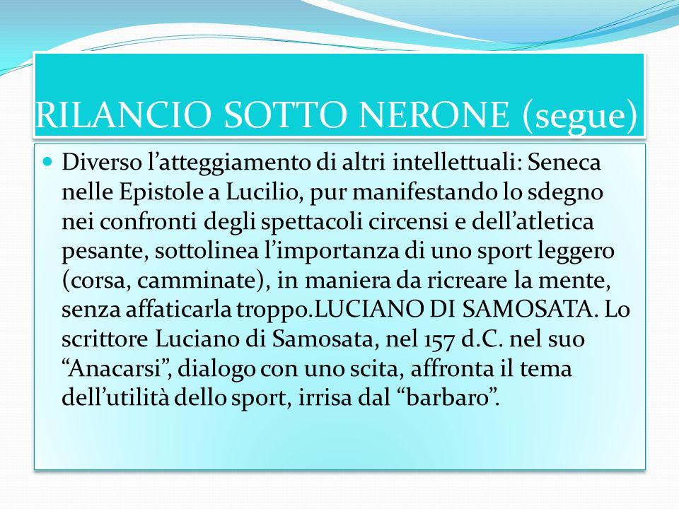RILANCIO SOTTO NERONE (segue)